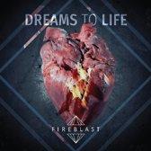 Dream To Life