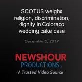 SCOTUS weighs religion, discrimination, dignity in Colorado wedding cake case