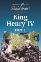 Cambridge School Shakespeare King Henry IV