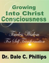 Growing Into Christ Consciousness