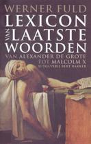 Lexicon Van Laatste Woorden Van Beroemde Mannen En Vrouwen