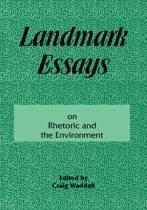 Landmark Essays on Rhetoric and the Environment