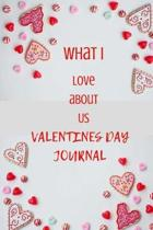 What I Love about Us Valentines Day Journal