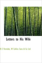 Letters to His Wife