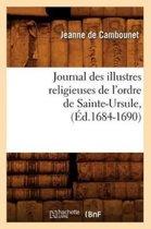 Journal Des Illustres Religieuses de l'Ordre de Sainte-Ursule, (Ed.1684-1690)