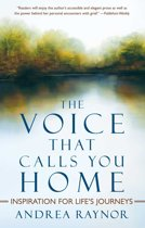 The Voice That Calls You Home