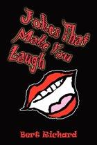 Jokes That Make You Laugh