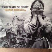 500 Years Of Night