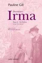 Boek cover Docteure Irma, Tome 3 van Pauline Gill