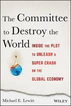 The Committee to Destroy the World