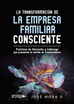 La Transformacion de la Empresa Familiar Consciente