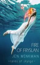 Fire of Fryslan (Tales of Skylge #3)