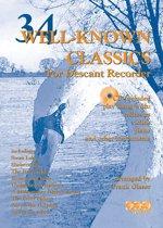 34 WELL-KNOWN CLASSICS voor sopraanblokfluit + meespeel-cd. <br /><br /> Bladmuziek voor blokfluit, izis, bladmuziek voor sopraanblokfluit, bladmuziek voor sopraan blokfluit, play-along, bladmuziek met cd, muziekboek, klassiek, barok.