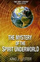 The Mystery of the Spirit Underworld