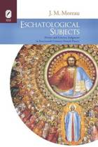 Eschatological Subjects
