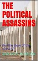 The Political Assassins