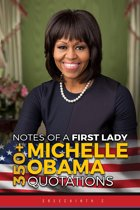 Boekomslag van 'Notes of a First Lady: 350+ Michelle Obama Quotations'