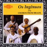 Os Ingenuos Play Choros From Brazil
