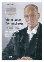 Victor Jacob Koningsberger, 1895-1966