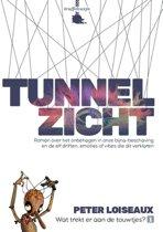 Wie trekt er aan de touwtjes? 1 - Tunnelzicht