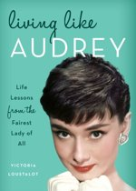 Living Like Audrey