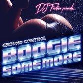 Ground Control - Boogie..