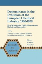 Determinants in the Evolution of the European Chemical Industry, 1900-1939