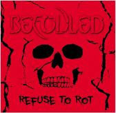 Refuse To Rot