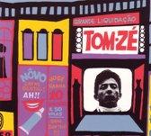 Tom Zé [Grande Liquidaçao]