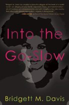 Into the Go-Slow