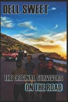 The Original Survivors on the Road