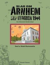 Slag om Arnhem September 1944 2 Hotel Hartenstein