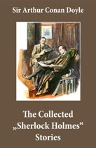 The Collected ''Sherlock Holmes'' Stories (4 novels and 44 short stories + An Intimate Study of Sherlock Holmes by Conan Doyle himself)