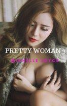 PRETTY WOMEN 3