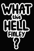 What the Hell Finley?