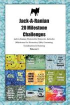 Jack-A-Ranian 20 Milestone Challenges Jack-A-Ranian Memorable Moments.Includes Milestones for Memories, Gifts, Grooming, Socialization & Training Volume 2
