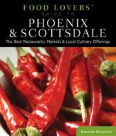 Food Lovers' Guide to (R) Phoenix & Scottsdale