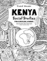 Travel Dreams Kenya - Social Studies Fun-Schooling Journal