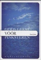 Jabini, Gods Geest voor Pinksteren