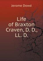 Life of Braxton Craven, D. D., LL. D