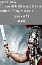 Histoire de la décadence et de la chute de l'Empire romain-Tome V et VI