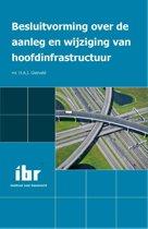 Besluitvorming over de aanleg en wijziging van hoofdinfrastructuur