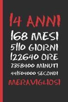 14 Anni Meravigliosi: Regalo di compleanno originale e divertente - Diario, quaderno degli appunti, taccuino o agenda - Quattordici Anni.