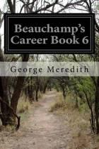 Beauchamp's Career Book 6