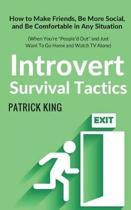 Introvert Survival Tactics