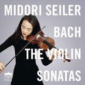 Midori Seiler; J.S. Bach: The Violin Sonatas