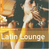 Rough Guide to Latin Lounge