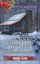Deadly Christmas Secrets (Mills & Boon Love Inspired Suspense) (Mission: Rescue, Book 4)