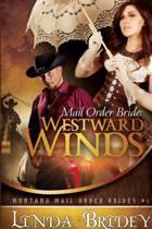 Mail Order Bride - Westward Winds (Montana Mail Order Brides