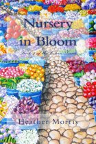 Nursery in Bloom- Book 2 of the Colvin Series